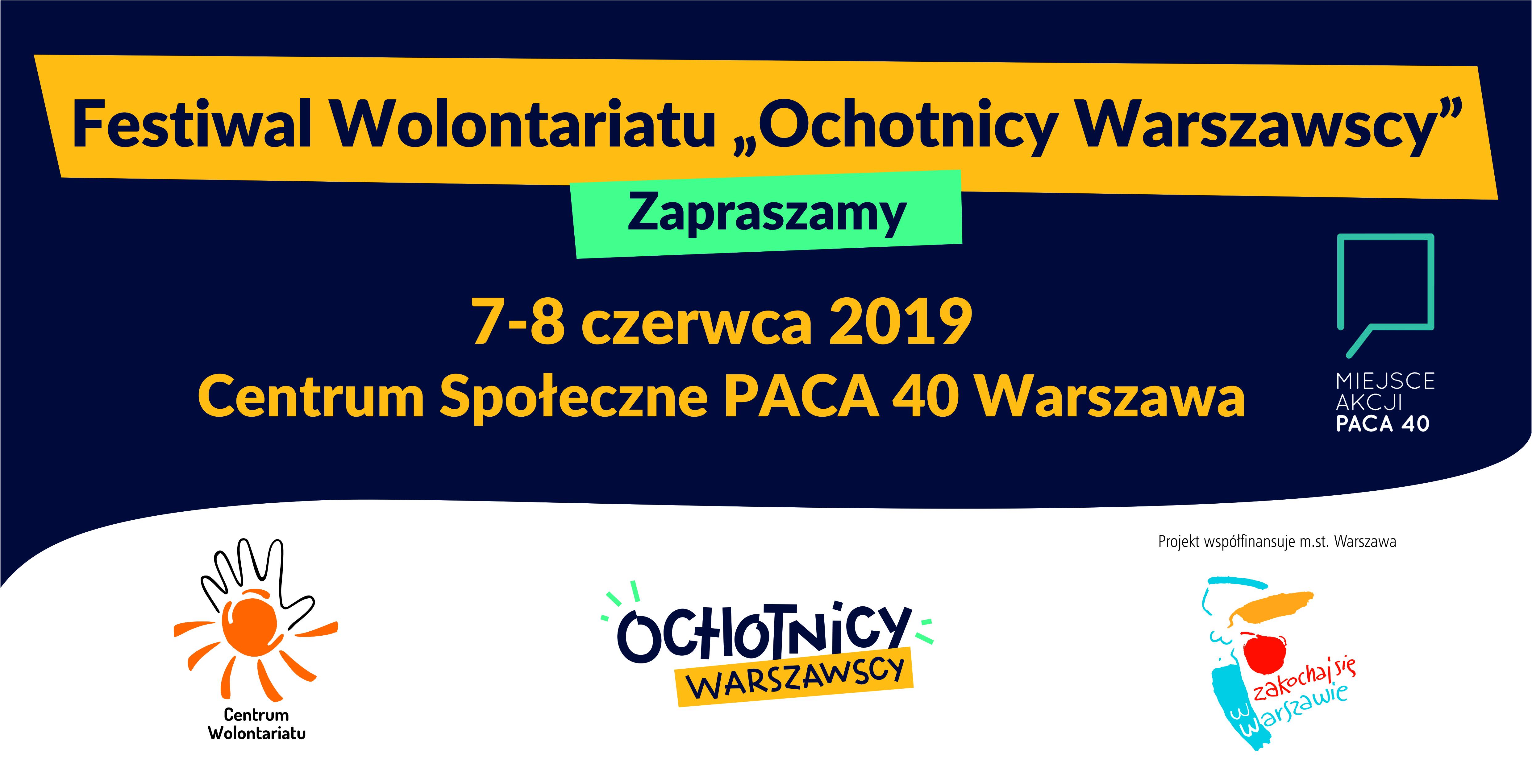 """Festiwal Wolontariatu """"Ochotnicy Warszawscy"""" – zaproszenie"""