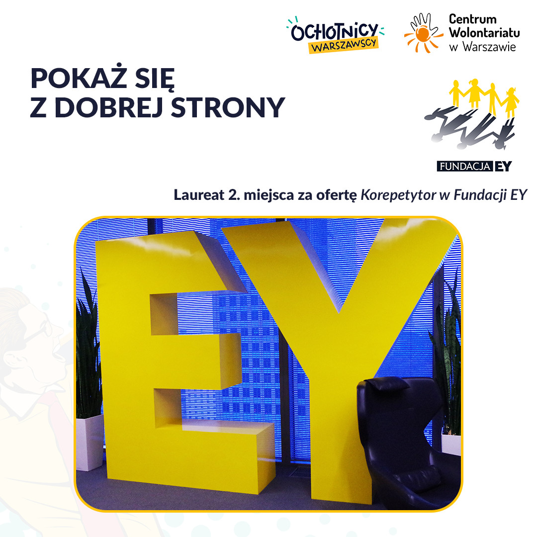 """II miejsce w konkursie """"Pokaż się z dobrej strony"""" otrzymała Fundacja EY za ofertę Korepetytor w  Fundacji EY"""